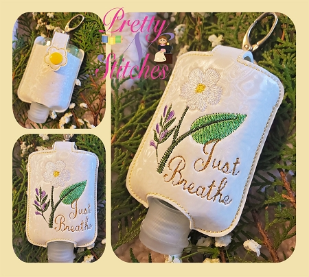 Set of 3 Sizes Just Breathe Sanitizer Keeper, In the Hoop Embroidery Design  for 1 oz Bath and Body works, Purell,  2 oz Purell and Germx, and 2.5 oz GermX  hoop sizes 4X4 and 5X7 (4X4 is 2 hoopings)