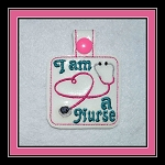 I'm A Nurse Key Fob in the Hoop Embroidery Design for hoop includes 3 sizes for the  4X4 and 5X7 hoops